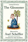 The Gloomster by Axel Scheffler, Ludwig Bechstein (Hardback, 2011)