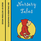 Nursery Tales: Six Favourites Read by Victoria Wood by Jonathan Langley (CD-Audio, 2002)