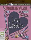 Love Lessons by Jacqueline Wilson (CD-Audio, 2015)