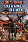 Vorpal Blade by Travis S. Taylor, John Ringo (Book, 2008)