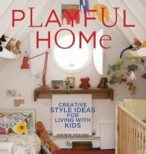 Playful Home: Creative Style Ideas for Living with Kids, Andrew Weaving, Good Bo