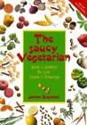 The Saucy Vegetarian: Quick and Healthful No-cook Sauces and Dressings by Joanne Stepaniak (Paperback, 2000)