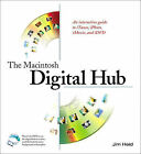 Digital Hub by Jim Heid (Mixed media product, 2002)