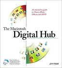 Digital Hub by Jim Heid (Mixed media product, 2002)