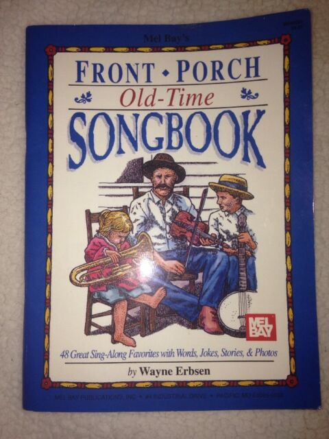Mel Bay's Front Porch Old-Time Songbook
