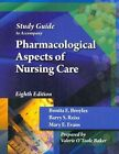 Student Study Guide for Broyles/Reiss/Evans' Pharmacological Aspects of Nursing Care, 8th by Mary E Evans, Bonita E Broyles, Barry S Reiss (Paperback, 2012)