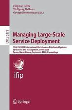 Managing Large-Scale Service Deployment : 19th IFIP/IEEE International...
