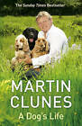 A Dog's Life by Martin Clunes (Paperback, 2009)