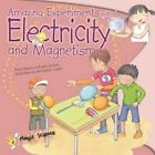 Amazing Experiments with Electricity and Magnetism by Paula Navarro, Angels Jimenez (Paperback / softback, 2014)