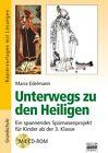 Unterwegs zu den Heiligen von Maria Edelmann (2013, Taschenbuch)