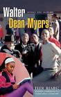 Walter Dean Myers: A Student Companion by Myrna Dee Marler (Hardback, 2007)