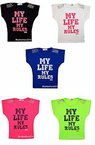 GIRLS KIDS 'MY LIFE MY RULES'  TOP T SHIRT AGES 7-13