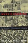 Good Neighbors: The Democracy of Everyday Life in America by Nancy L. Rosenblum (Hardback, 2016)
