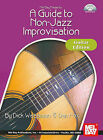A Guide to Non-Jazz Improvisation by Dan Fox, Dick Weissman (Mixed media product, 2009)