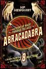 Abracadabra: The Story of Magic Through the Ages by H. P. Newquist (Hardback, 2015)