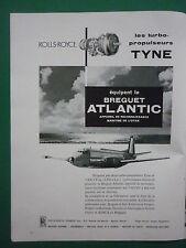 5/1962 PUB ROLLS ROYCE TYNE BREGUET 1150 ATLANTIC MARITIME PATROL MPA FRENCH AD