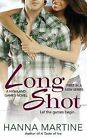 Long Shot by Hanna Martine (Paperback / softback, 2013)