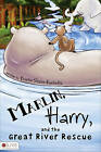 Marlin, Harry, and the Great River Rescue by Kristin Staler-Kucholtz (Paperback / softback, 2011)