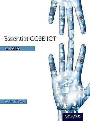 1 of 1 - Essential ICT GCSE: Student's Book for AQA by Stephen Doyle (Paperback, 2010)