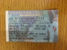 08/02/2014 Ticket: Charlton Athletic v Birmingham City  . Unless previously list