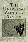 The Universal Annuity System 9781453548073 by Roger Cook Paperback