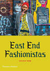 East End Fashionistas by Anthony Webb, Vivienne Westwood (Paperback, 2015)
