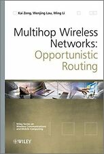 Multihop Wireless Networks: Opportunistic Routing - HARDBACK - VERY GOOD