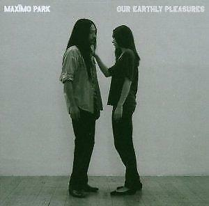 1 of 1 - Maxïmo Park - Our Earthly Pleasures (NEW CD)