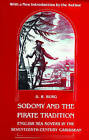 Sodomy and the Pirate Tradition: English Sea Rovers in the Seventeenth-Century Caribbean by B. R. Burg (Paperback, 1995)