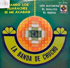 LA BANDA DE CHUCHO cuando los huaraches se me acaban/el gallito EP 1971 MUSART++