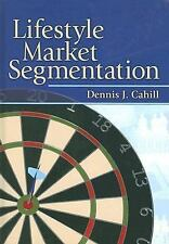 Lifestyle Market Segmentation (Haworth Series in Segmented, Targeted, -ExLibrary