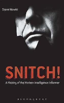Snitch!, Hewitt, Steve, New Book
