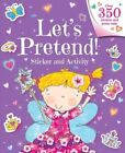Let's Pretend! Sticker and Activity by Little Bee Books (Paperback / softback, 2016)