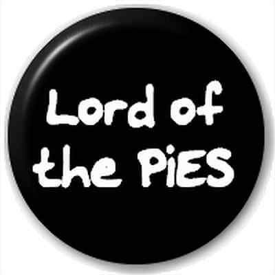 Small 25mm Lapel Pin Button Badge Novelty Lord Of The Pies Rings