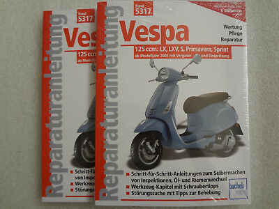 S Primavera,Sprint Reparaturanleitung Reparatur-Handbuch LXV VESPA 125ccm LX