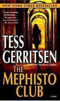"""AS NEW"" Gerritsen, Tess, The Mephisto Club (Rizzoli & Isles Novels), Mass Marke"