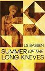 Summer of the Long Knives by Ls Bassen (Paperback / softback, 2014)