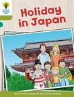 Oxford Reading Tree Biff, Chip and Kipper Stories Decode and Develop: Level 7: Holiday in Japan by Roderick Hunt (Paperback, 2015)