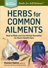 Herbs for Common Ailments by Rosemary Gladstar (Paperback, 2014)