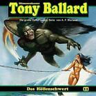 Tony Ballard 11 - Das Höllenschwert von A. F. Morland