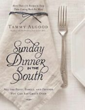 SUNDAY DINNER IN THE SOUTH, Algood Tammy, New Book