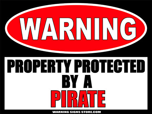 Pirate Funny Warning Sign Bumper Sticker Decal DZ WS346