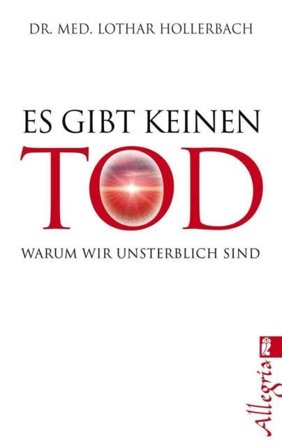 Es gibt keinen Tod von Lothar Hollerbach (2013, Taschenbuch)
