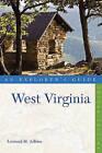 Explorer's Guide West Virginia by Leonard M. Adkins (Paperback, 2011)