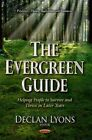 Evergreen Guide: Helping People to Survive & Thrive in Later Years by Nova Science Publishers Inc (Hardback, 2014)