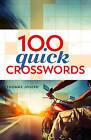 100 Quick Crosswords by Thomas Joseph (Paperback / softback, 2016)