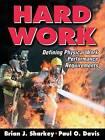 Hard Work by Paul O. Davis, Brian J. Sharkey (Hardback, 2008)
