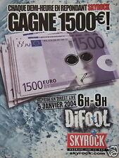 PUBLICITÉ 2003 SKYROCK DIFOOL DE 6H A 9H REPRISE EN DIRECT LIVE - ADVERTISING