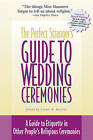 Perfect Stranger's Guide to Weddings: A Guide to Etiquette in Other People's Religious Ceremonies by Stuart Matlins (Paperback, 2000)