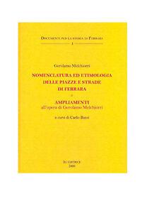 Melchiorri-NOMENCLATURA-ED-ETIMOLOGIA-DELLE-PIAZZE-E-STRADE-DI-FERRARA